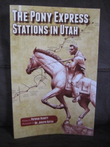 Patrick Hearty The Pony Express Stations in Utah